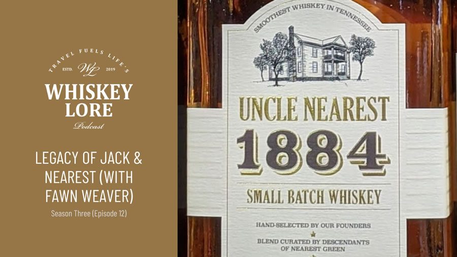 the-legacy-of-jack-daniel-and-uncle-nearest-feat-fawn-weaver